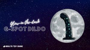 Lovehoney Luminous Lover Review - Glow-in-the-Dark Dildo